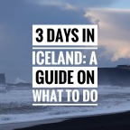 3 days in Iceland: Guide on what to do