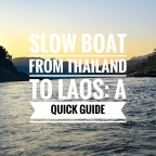 Slow Boat From Thailand To Laos: A Quick Guide On What To Expect Using A Travel Agency